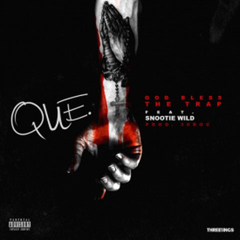 Que - God Bless The Trap