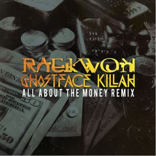 Raekwon & Ghostface - All About The Money