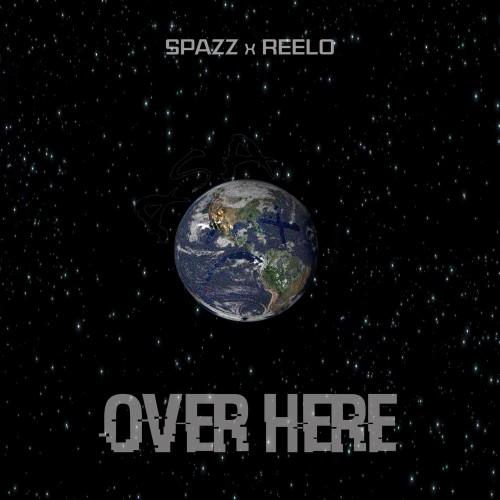 Spazz & Reelo - OverHere