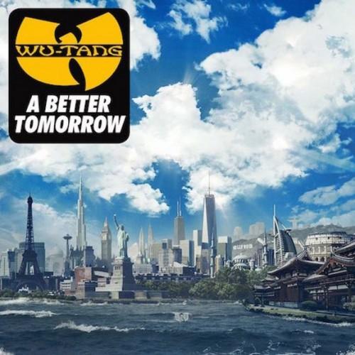 Wu-Tang - A Better Tomorrow