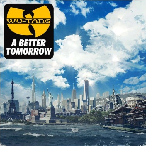 Wu Tang - A Better Tomorrow cover