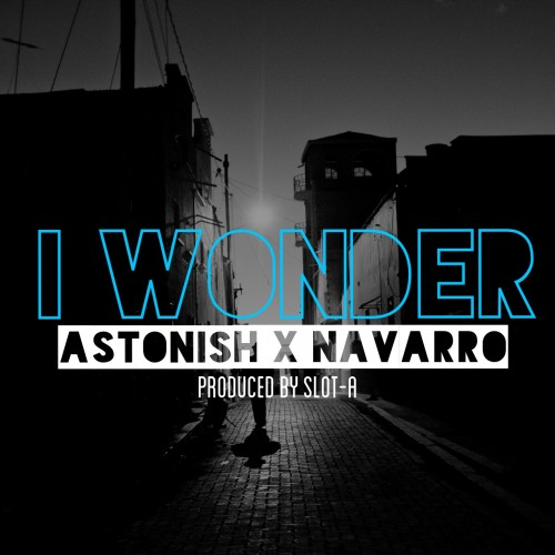 Astonish - I Wonder