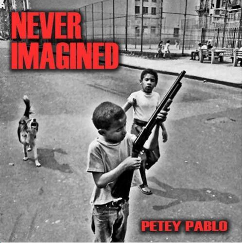 Petey Pablo - Never Imagined