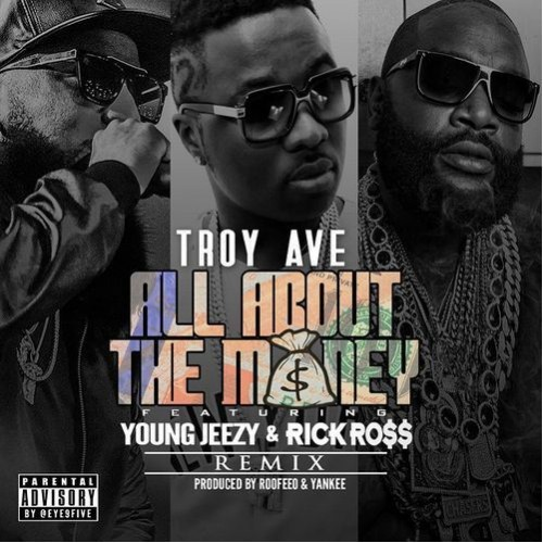 Troy Ave - All About The Money remix