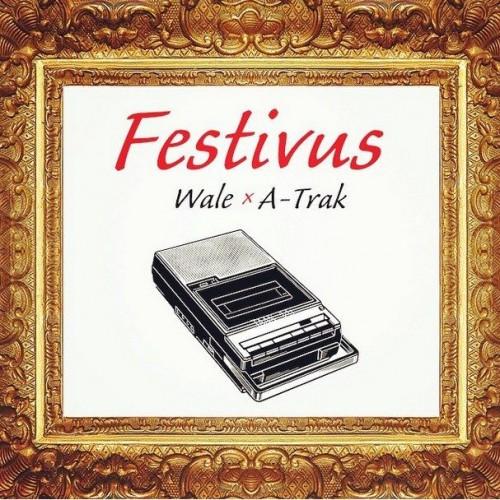 Wale - Festivus