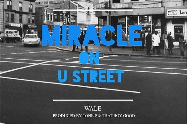Wale - Miracle On U Street