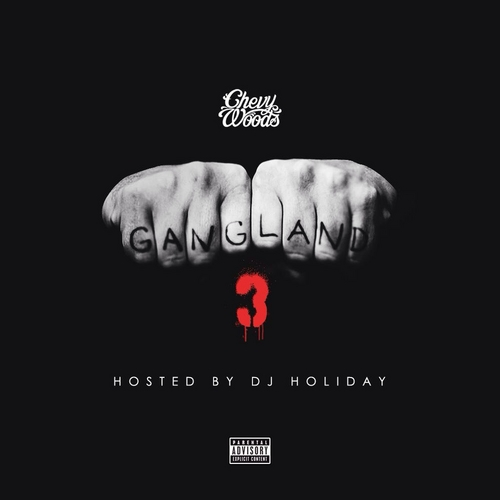 Chevy Woods - Gangland 3
