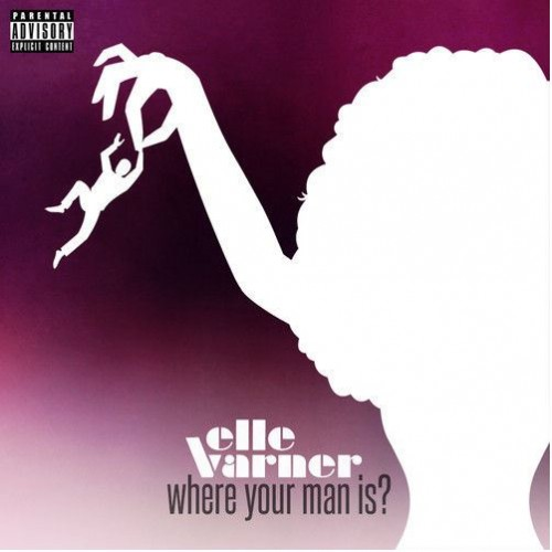 Elle Varner - Where Your Man Is