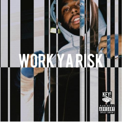 Key! - Work Ya Risk