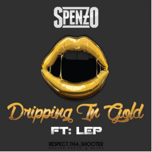 Spenzo - Dripping In Gold
