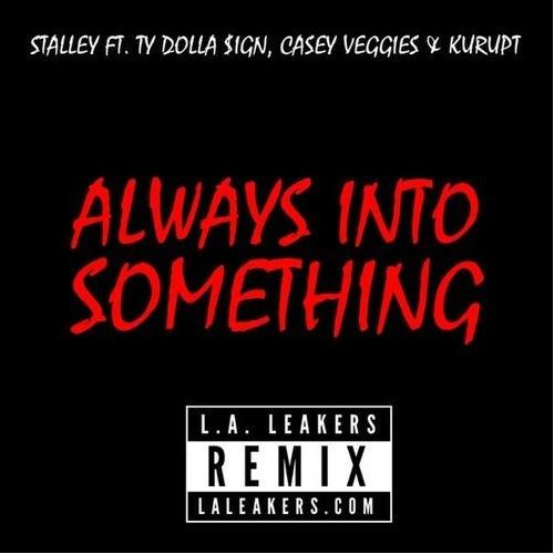 Stalley - Always Into Something remix