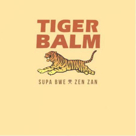 Supa Bwe - Tiger Balm