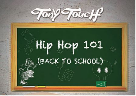 Tony Touch - Hip Hop 101