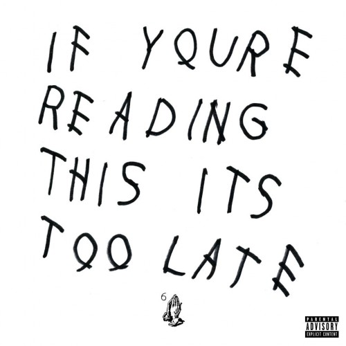 Drake - If You're Reading This, It's Too Late cover