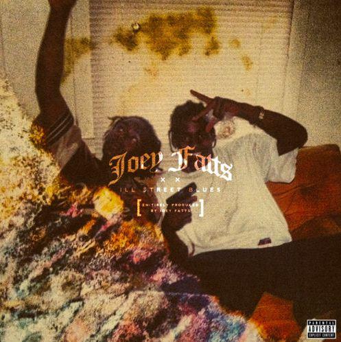 Joey Fatts - Ill Street Blues