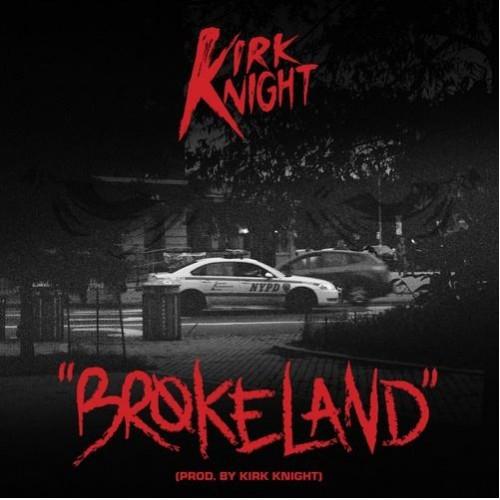 Kirk Knight - Brokeland