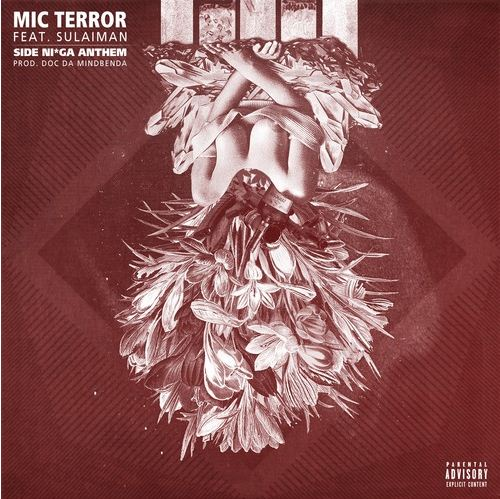 Mic Terror - Side Nigga Anthem