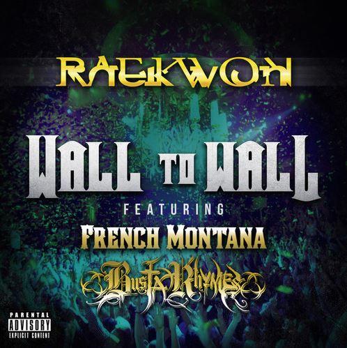 Raekwon - Wall To Wall