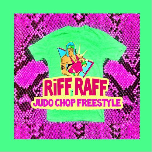 RiFF RAFF - Judo Chop freestyle