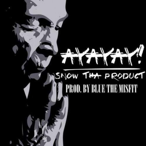 Snow Tha Product - AyAyAy!