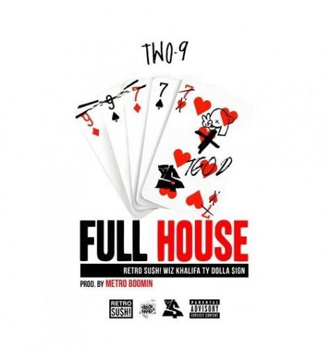 Two-9 - Full House