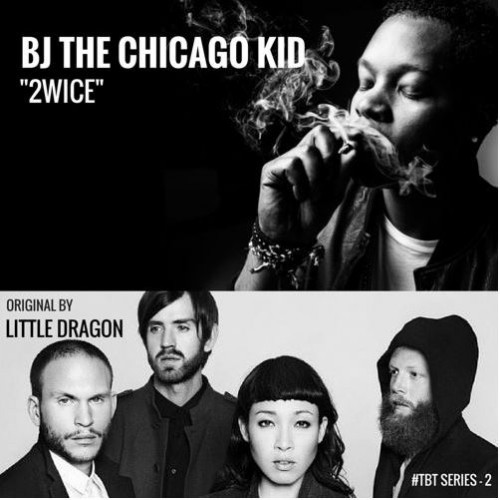 BJ The Chicago Kid - 2wice