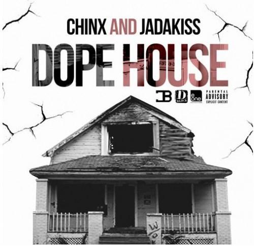 Chinx - Dope House