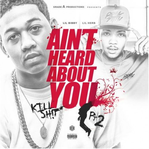 Lil Bibby - Aint Heard About You Pt. 2
