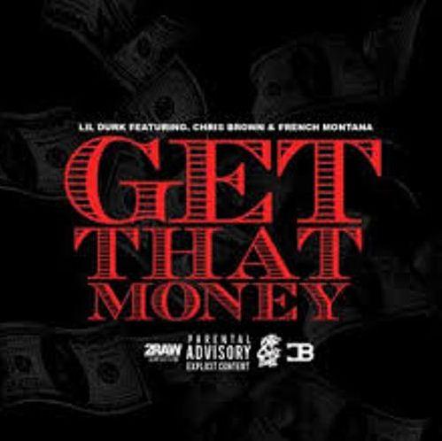 Lil Durk - Get That Money