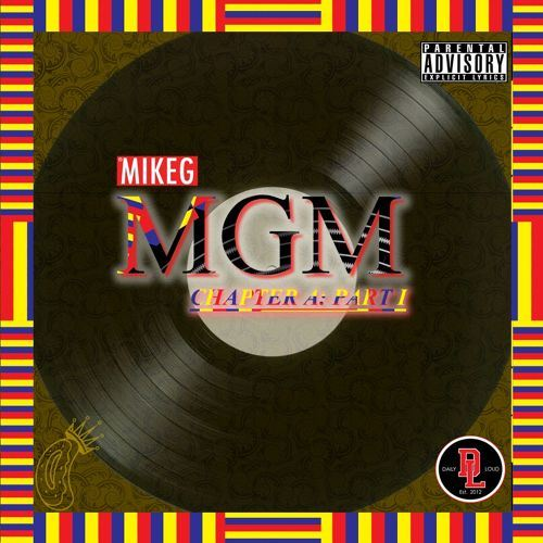 Mike G - MGM Part 1