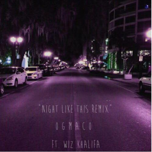 OG Maco - Night Like This Remix