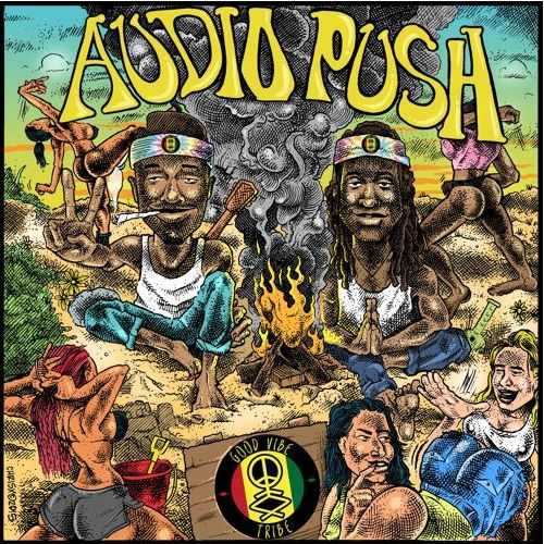 Audio Push - The Good Vibe Tribe