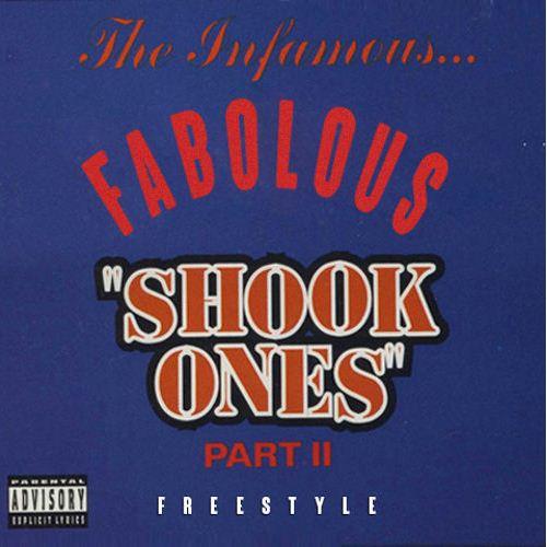 Fabolous - Shook Ones Part II