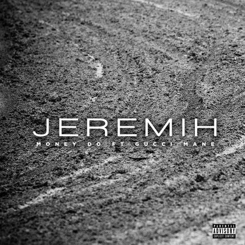 Jeremih - Money Do ft. Gucci Mane