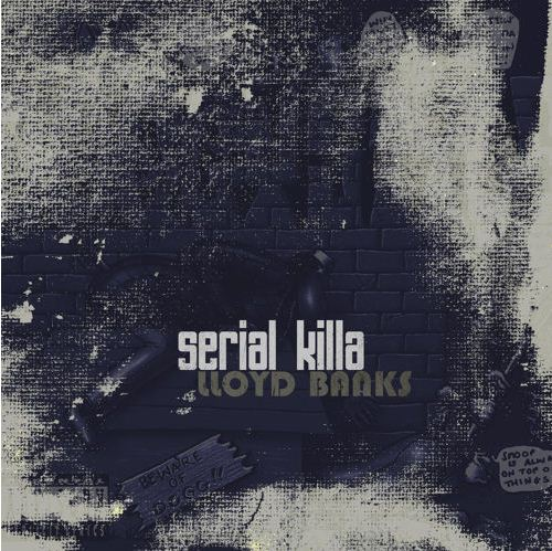 Lloyd Banks - Serial Killa