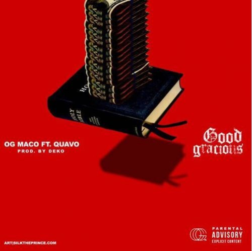 OG Maco & Quavo - Good Gracious