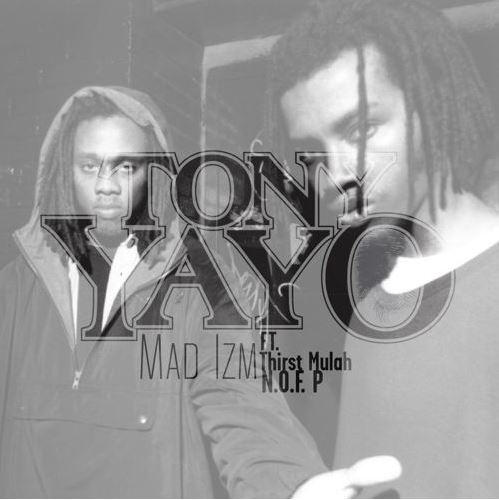 Tony Yayo - Mad Izm