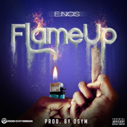 E. Nos - Flame On